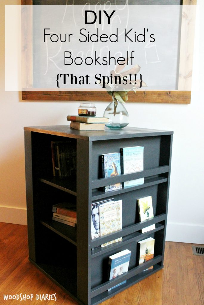 How to build a four sided Kid's bookshelf with these free building plans! Perfect for a kid's room, or even to use in an office for magazines! Great DIY project!
