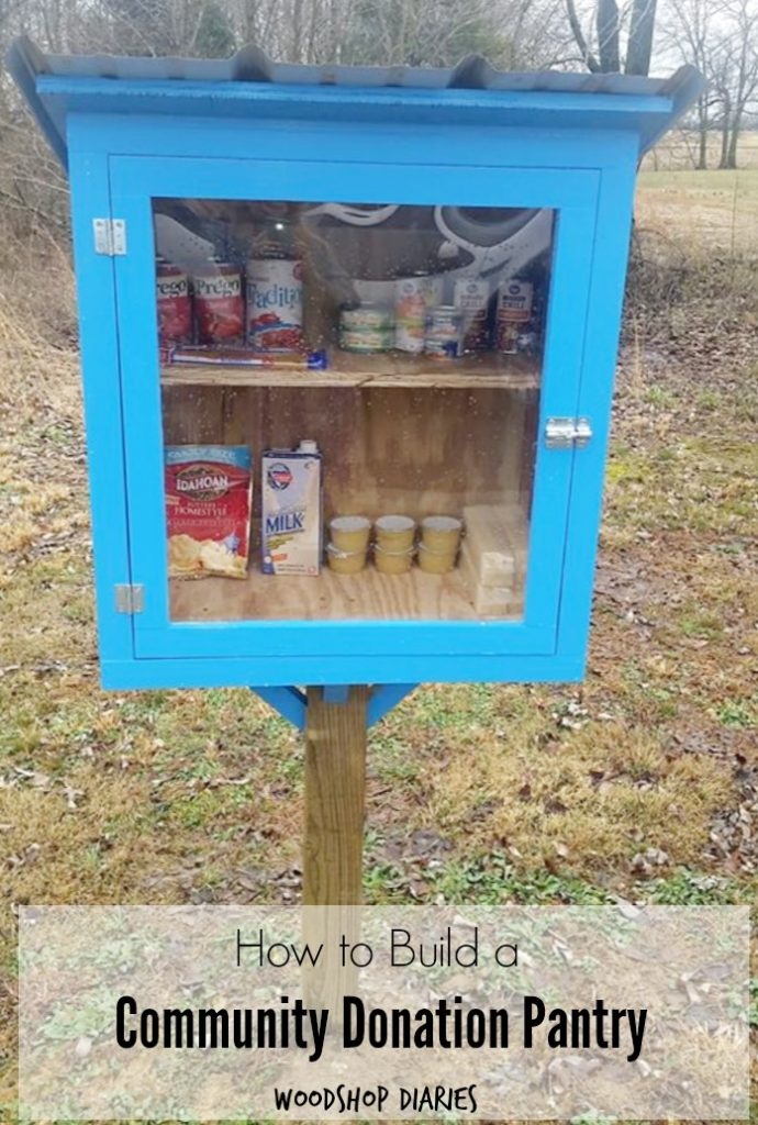 How to Build a Simple Community Pantry that can help others in need--A DIY project that can give back to your local community