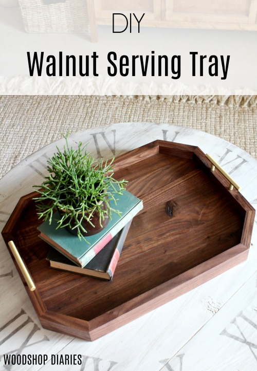 How to make a DIY walnut serving tray with brass handles
