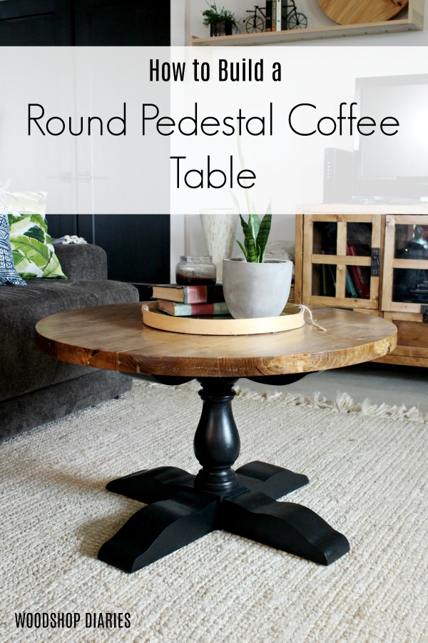 How to Build a DIY Round Pedestal Coffee Table--Video Tutorial and Free DIY Woodworking Furniture Plans