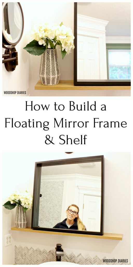 Pinterest collage how to build a floating mirror frame and shelf graphic
