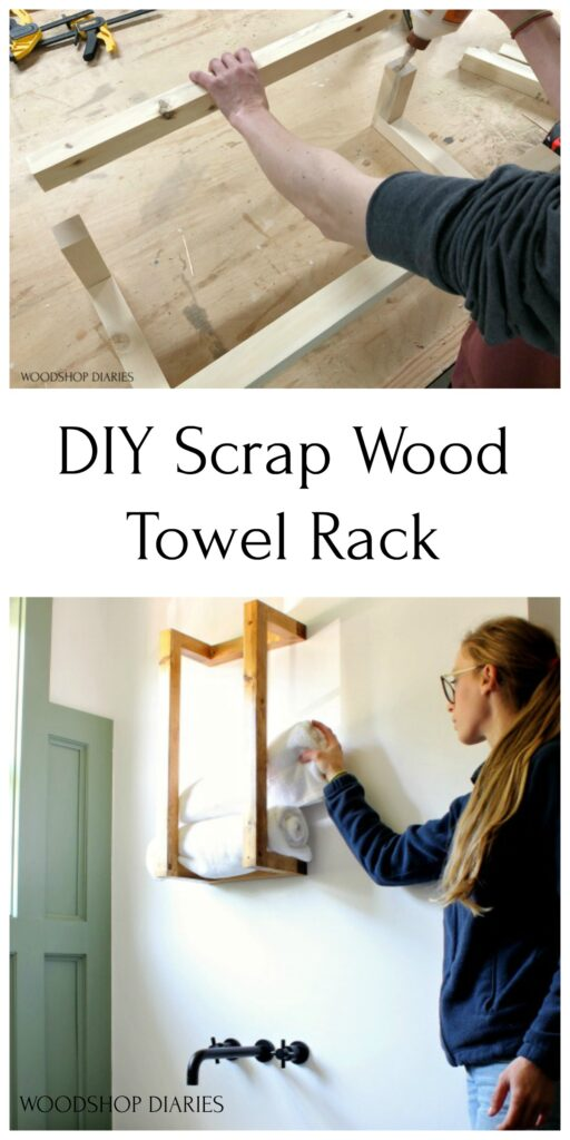 Collage Pinterest Graphic of assembling scrap wood towel rack and Shara Woodshop Diaries placing towels in finished towel rack above tub