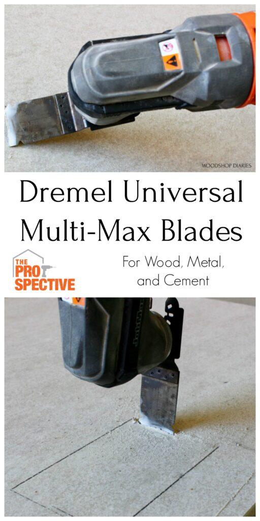 Pinterest collage dremel universal multimax blades
