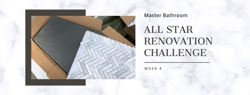 Master bathroom All Star Renovation Challenge Graphic for Week 4