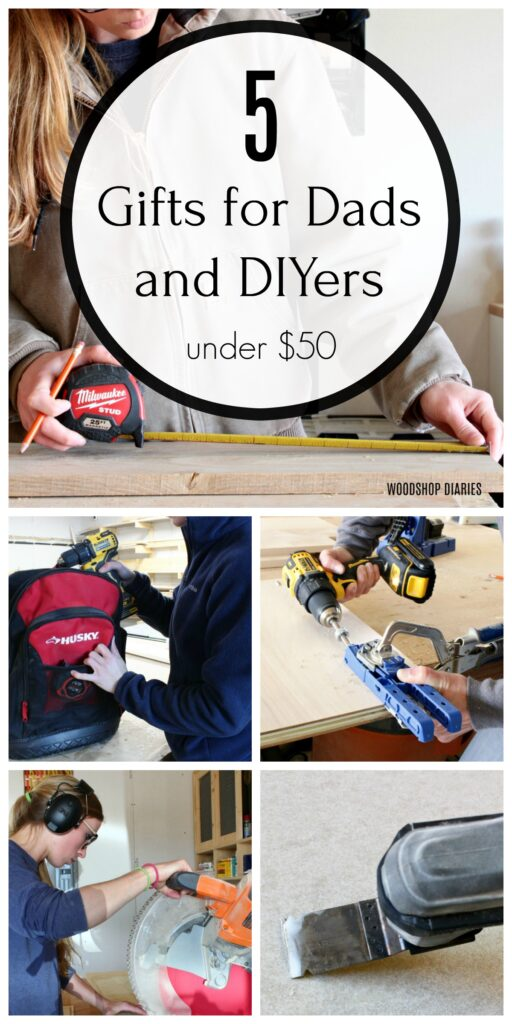 Pinterest collage image of the 5 gifts for dads and diyers under $50