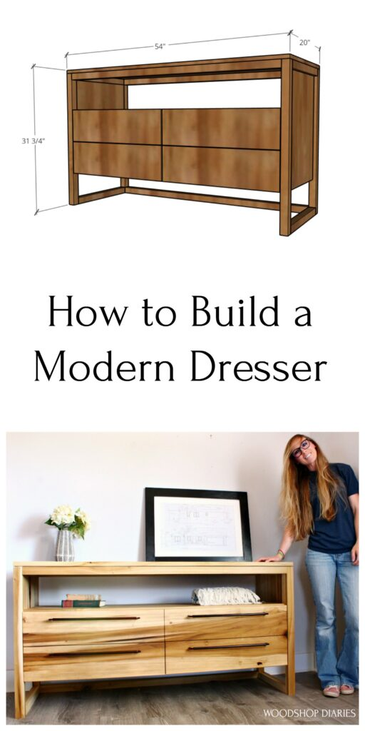 Pinterest collage for modern dresser build--3D graphic overall dresser dimensions at top and Shara with finished dresser on bottom