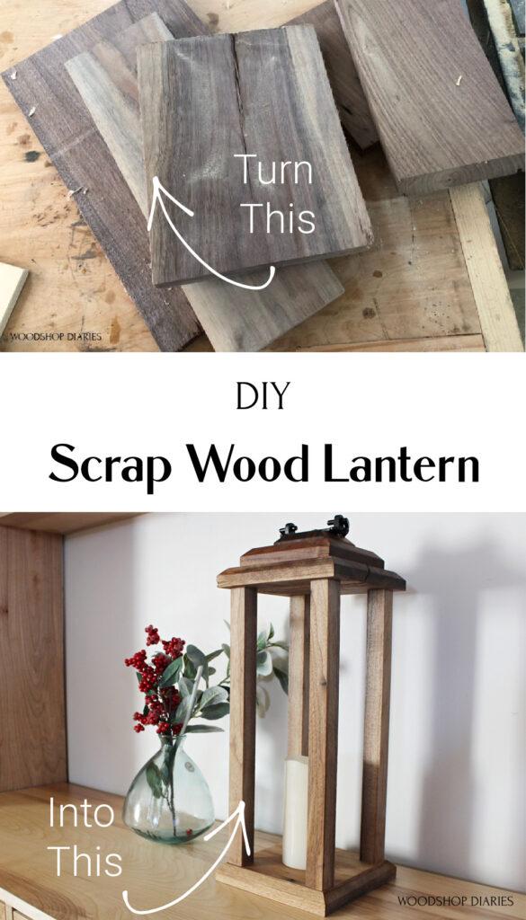Scrap wood DIY lantern collage for pinterest