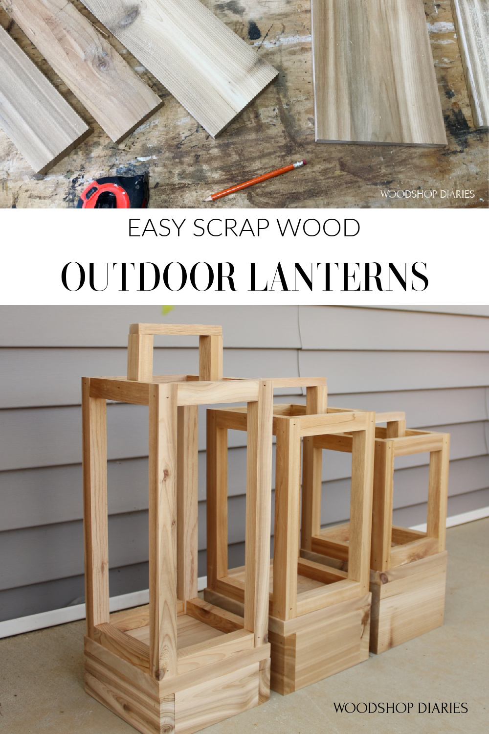 """Pinterest collage of scrap wood at top and lanterns at bottom with text """"easy scrap wood outdoor lanterns"""""""