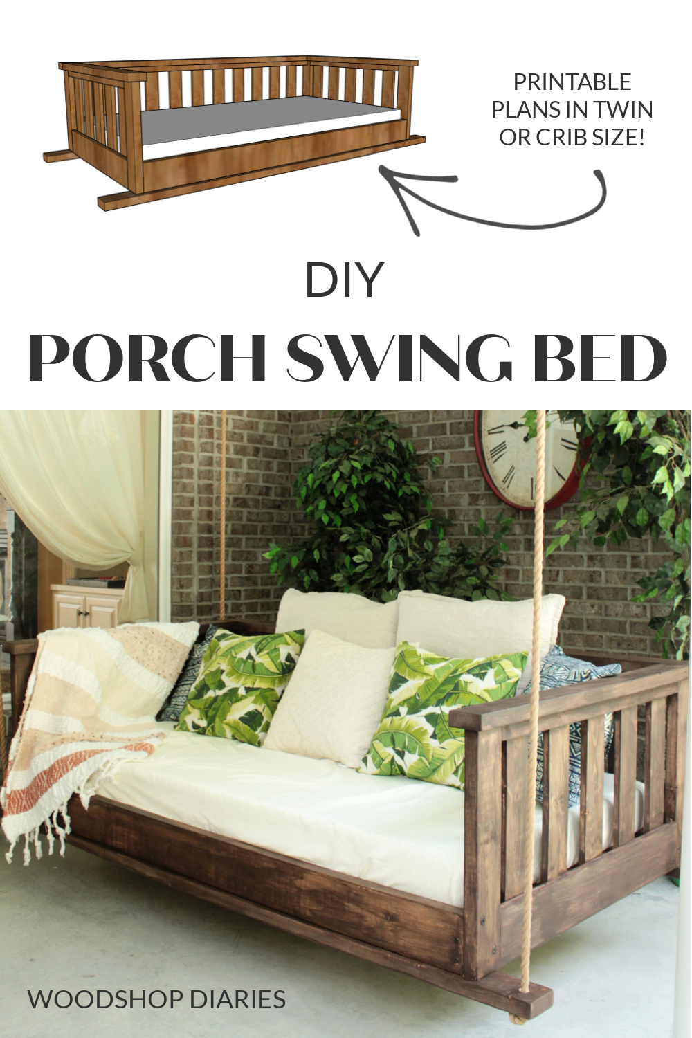 """Pinterest collage showing overall computer diagram of DIY porch swing bed project at top and completed swing photographed on brick porch at bottom with text """"DIY Porch Swing Bed"""""""