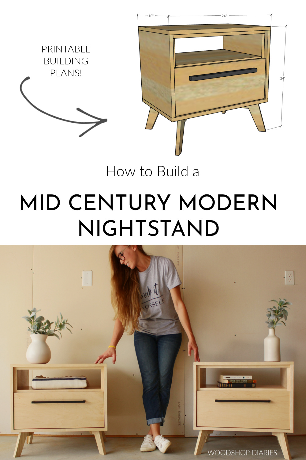 """Pinterest collage image showing dimensional diagram of nightstand at top and Shara Woodshop Diaries with two finished night stands at bottom with text """"How to build a mid century modern nightstand"""""""