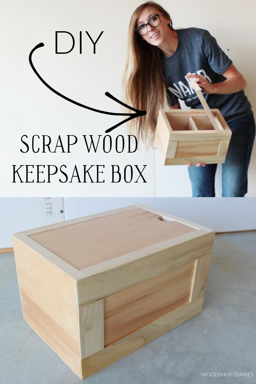 Pinterest collage image showing Shara Woodshop Diaries at top opening lid of keepsake box and closed keepsake box at bottom
