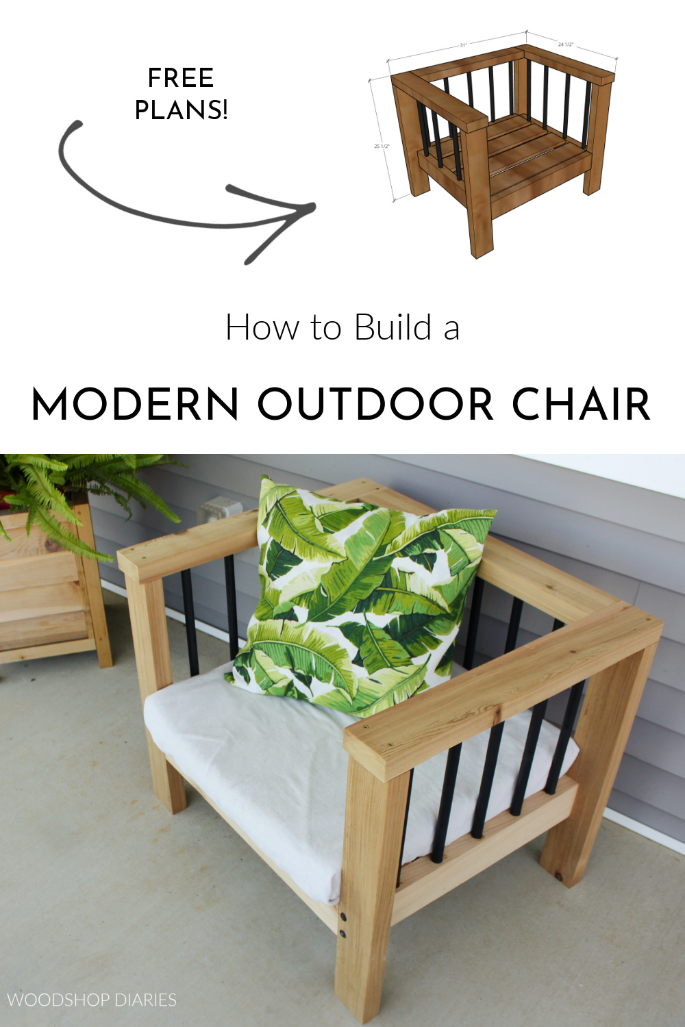 """Pinterest collage showing overall dimensional diagram at top and finished chair on front porch at bottom with text """"how to build a modern outdoor chair"""""""
