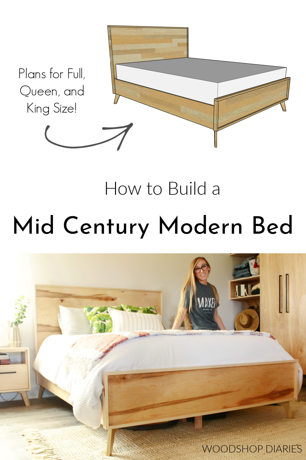 """Pinterest collage image with modern finished bed at bottom and computer diagram at top with text """"how to build a mid century modern bed"""" and """"plans for full, queen, and king size"""""""