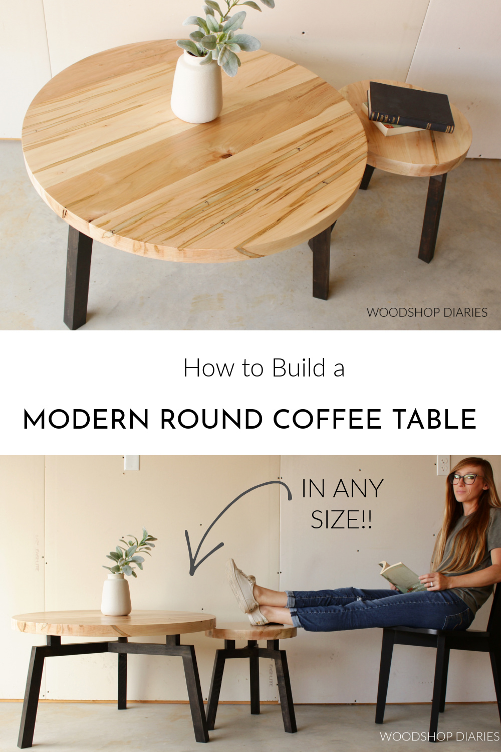 """Pinterest collage image showing overhead view of round coffee tables at top with Shara Woodshop Diaries sitting by coffee tables at bottom with text """"How to build a modern round coffee table"""""""